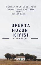 UFUKTA HÜZÜN KIYISI by CeydaKocall