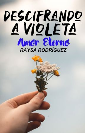Descifrando a Violeta by justsoray