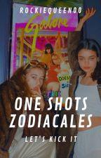 One-Shots Zodiacales (CERRADO) by RockieQueen00