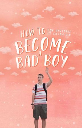 How To Become A Bad Boy by Une_Chana