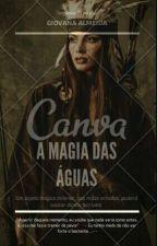 A Magia Das Águas by Giovanamsdc