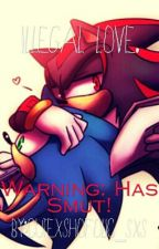 Illegal Love| Sonadow by xena_banana