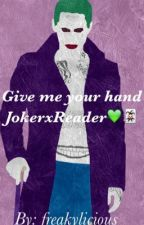 Joker x Reader by freakylicious