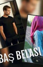 BAŞ BELASI by degerseda