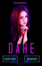 DARE by moonofmay