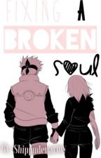 Fixing a Broken Soul ~ Book 1 by shippudenarmy