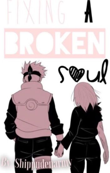 Fixing a Broken Soul ~ Book 1