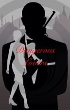 Dangerous Lovers  by Shania155