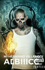 Mi Hermano Villano|Escuadrón Suicida by albaccx