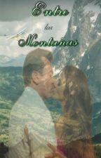 Entre las Montañas by labellesilv
