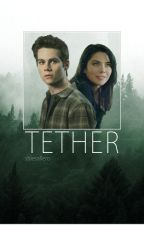 Tether ⌲ Stiles Stilinski [2] by parkrpeter