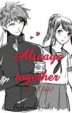 Always Together (Ayano X Budo) by kaneki_miku