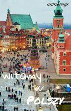 Witamy w Polszy! by nameerys