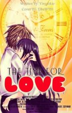 The Time for Love [One Shot] by Yingsskie