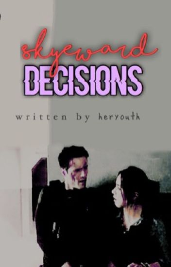 Skyeward: Decisions [Completed]