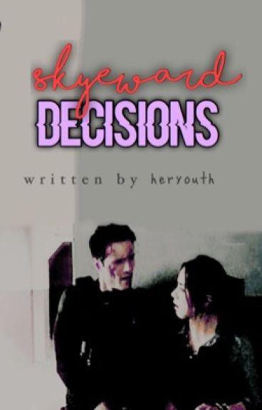 Skyeward: Decisions