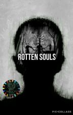 Rotten Souls by couldbelisa