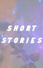 Short Stories! by Raythewriterforever