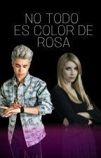 No Todo Es Color De Rosa - Mario Bautista by anahybautistagil_