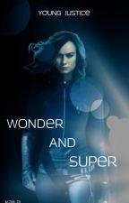Young Justice: Wonder and Super by NinjagoKaila
