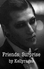 Friends: Surprise  by Kellyrages