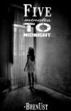 《 Five minutes to midnight 》ElRubius - Hot #PremiosRubencio by BrenUst