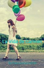 La Vida de Carmen by Danicandyland006