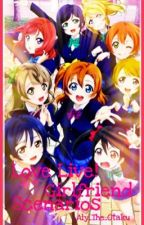 Love Live! Girlfriend Scenarios (Female Reader) by sugahentai
