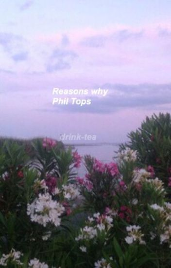 Reasons Why Phil Tops
