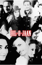 //Dil-o-Jaan// ✓ by musanifa