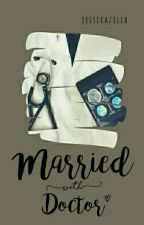 Married With Doctor  by jessicazilla