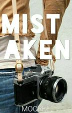 Mistaken | ✔ by iMangoFever