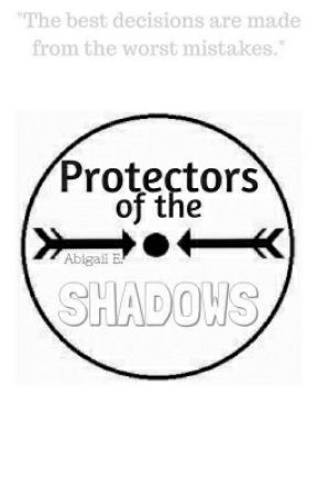 Protectors of the Shadows by FangirlX101X