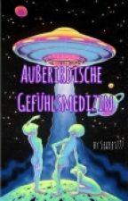 Außerirdische Gefühlsmedizin by Secret777