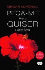 PEÇA-ME O QUE QUISER E EU TE DAREI by SilvanaAparecida4