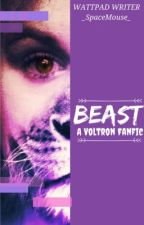 Beast  [Voltron Fanfic] by _SpaceMouse_
