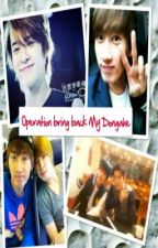 OPERATION BRING BACK MY DONGHAE by psychtaihaereen