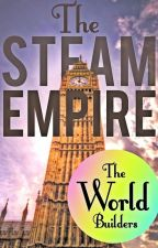 The Steam Empire by Worldbuildcommunity