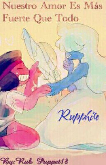 Nuestro Amor Es Mas Fuerte Que Todo (rupphire)