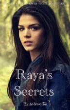 Raya's Secrets by ashwolf4