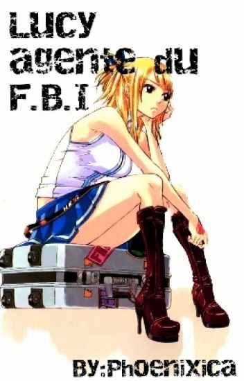 Schoolfic: Lucy agente du F.B.I