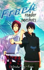 Free x Reader One-Shots by Words-Of-Fate