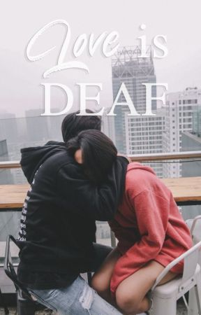 Love is Deaf by pinkanchor
