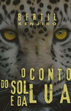 O Conto do Sol e Da Lua by BertilKenjiro