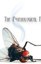 The Psychological Fly by WoundedHuntress
