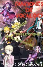 Canciones de Vocaloid [en español] y Su expiación/ Historia by 26560n