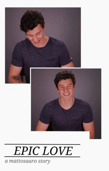 Epic Love ;; Shawn Mendes