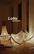 Lotto by -aexthetic