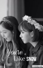 You're Like Snow 👉🏻Completa by 02eunkook