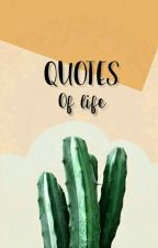 QUOTES of life by frshhd